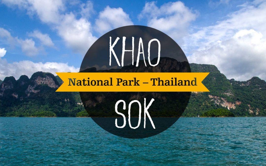 Khao Sok National Park, the Oldest Rainforest in the World