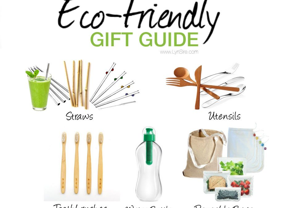 Eco Friendly Gifts to Protect Our Family and Planet