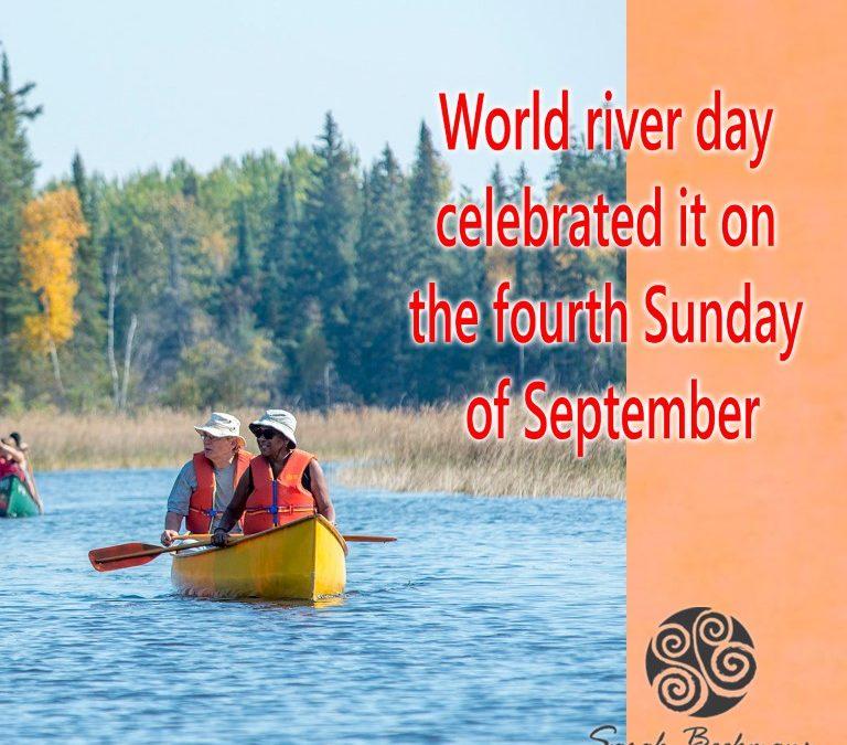 Happy World River Day